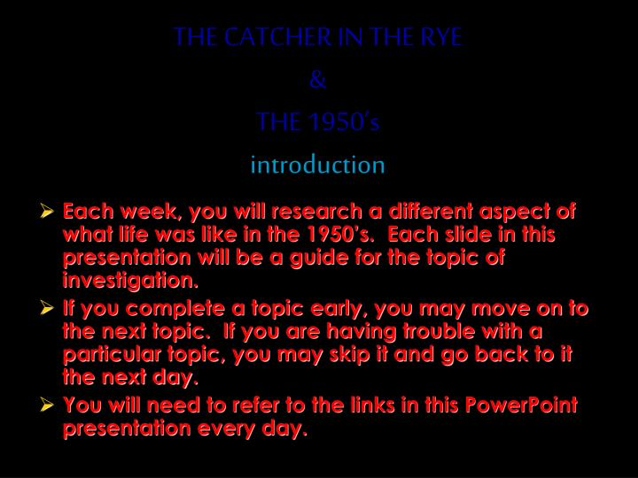 The catcher in the rye the 1950 s introduction