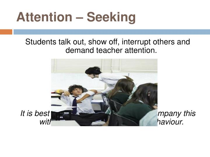 Attention – Seeking