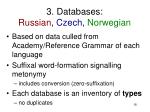 3 databases russian czech norwegian