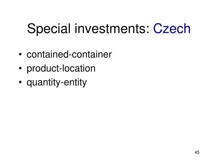 Special investments: