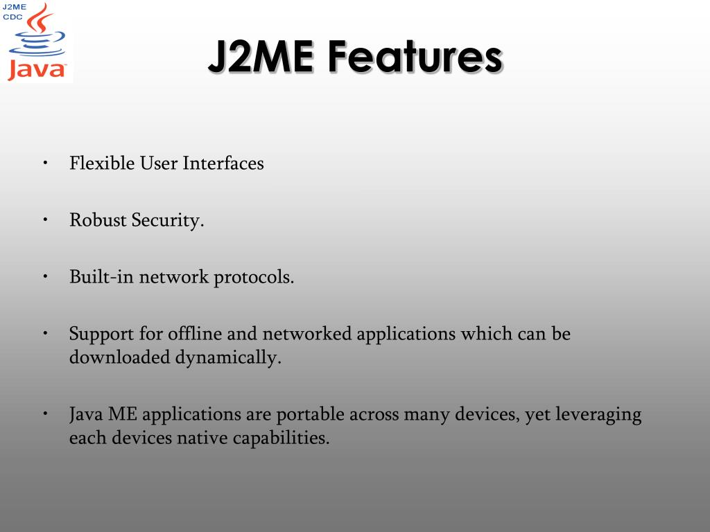 J2ME Features