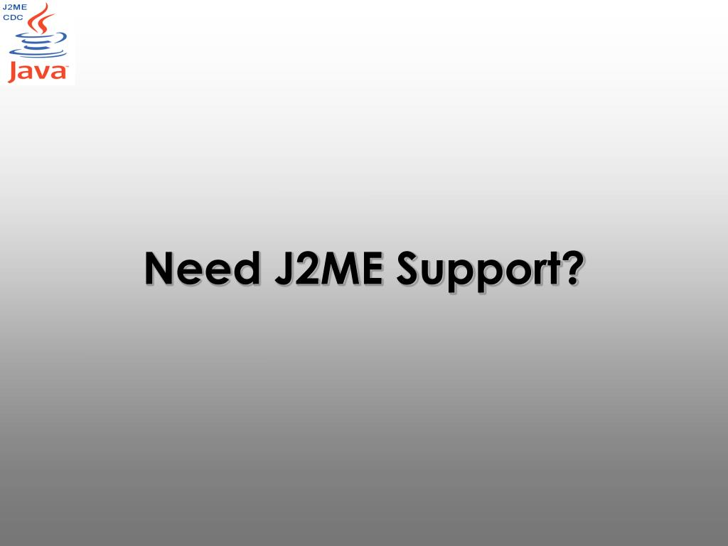 need j2me support