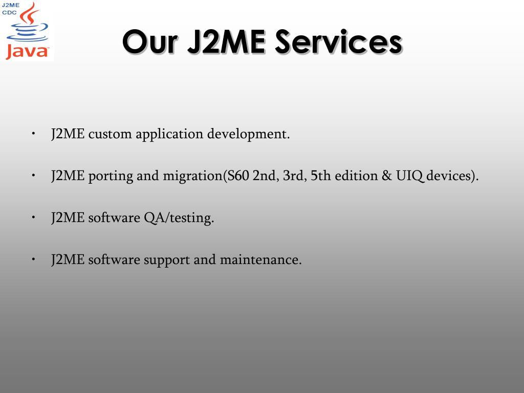 Our J2ME Services