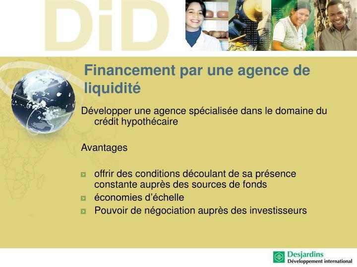 Financement par une agence de liquidité