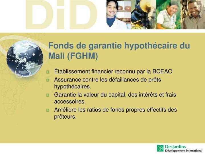 Fonds de garantie hypothécaire du Mali (FGHM)