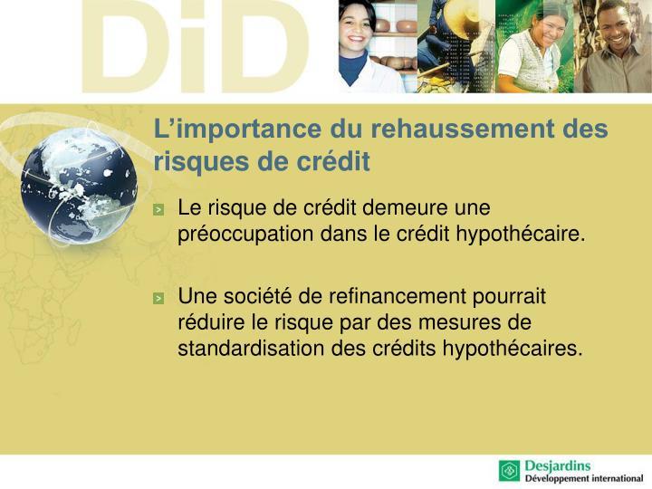 L'importance du rehaussement des risques de crédit