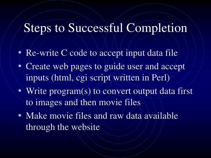 Steps to Successful Completion