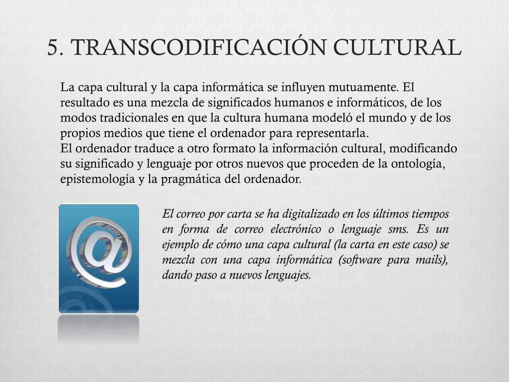 5. TRANSCODIFICACIÓN CULTURAL