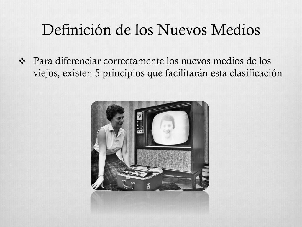 Definición de los Nuevos Medios