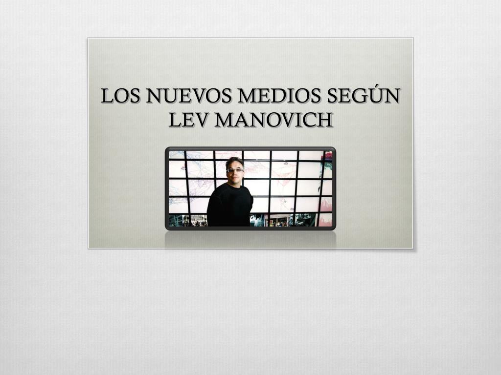LOS NUEVOS MEDIOS SEGÚN