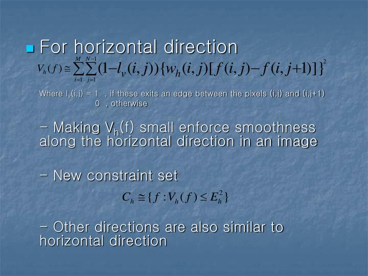 For horizontal direction