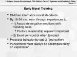 early moral training