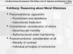 kohlberg reasoning about moral dilemmas