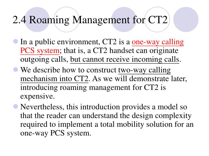 2.4 Roaming Management for CT2
