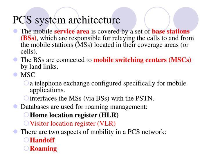 PCS system architecture