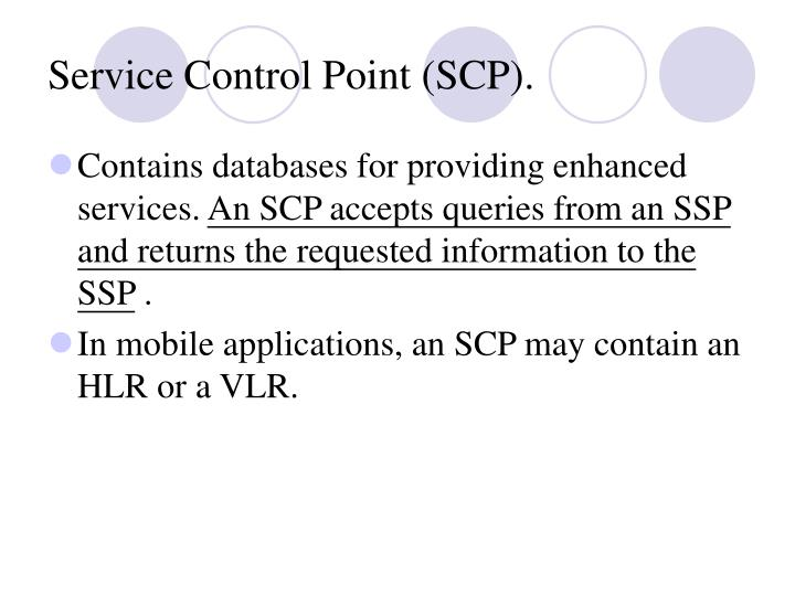 Service Control Point (SCP).