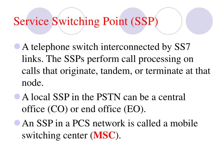 Service Switching Point (SSP)