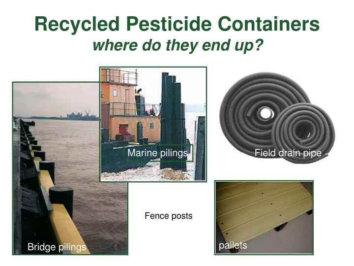 Recycled Pesticide Containers