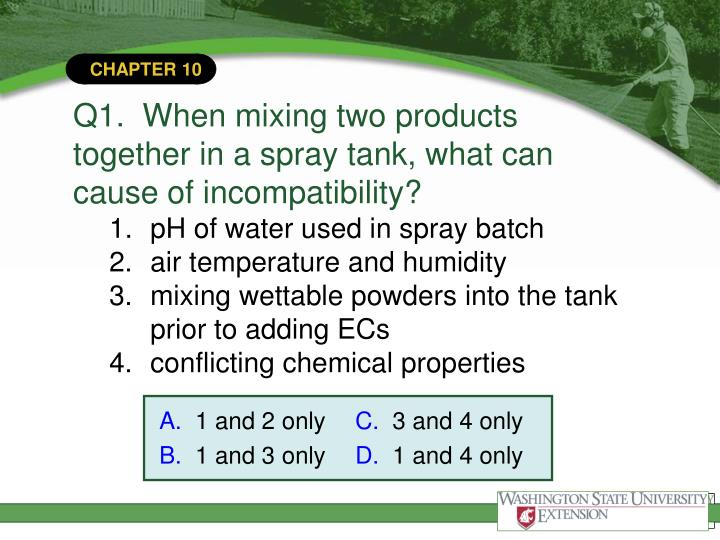 Q1.  When mixing two products