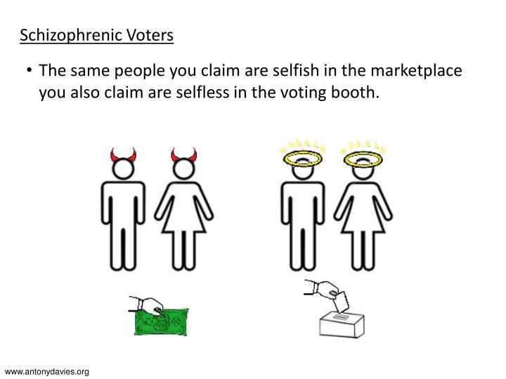 Schizophrenic Voters