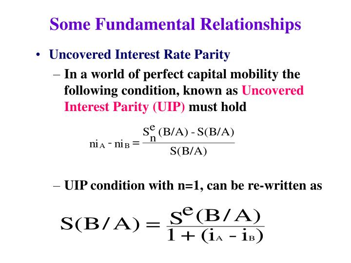 a consideration of the uncovered interest rate parity relationship