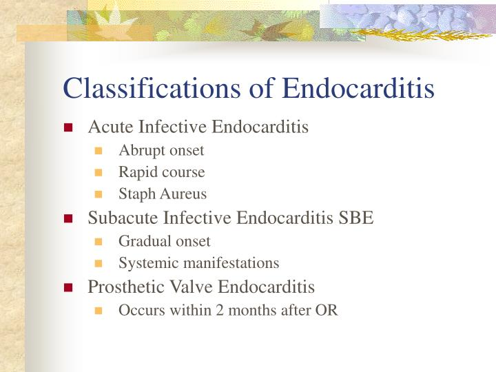 Classifications of Endocarditis