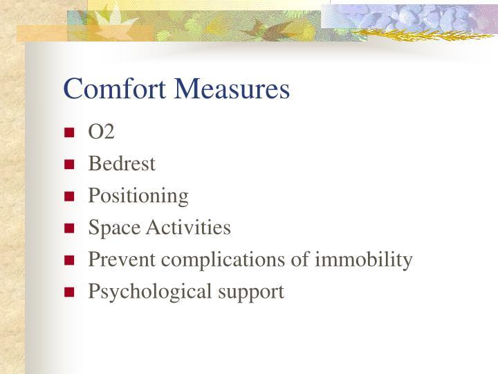Comfort Measures