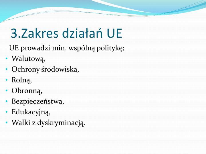 3.Zakres działań UE