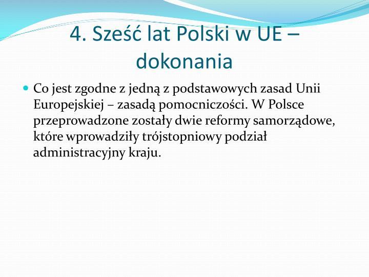 4. Sześć lat Polski w UE – dokonania