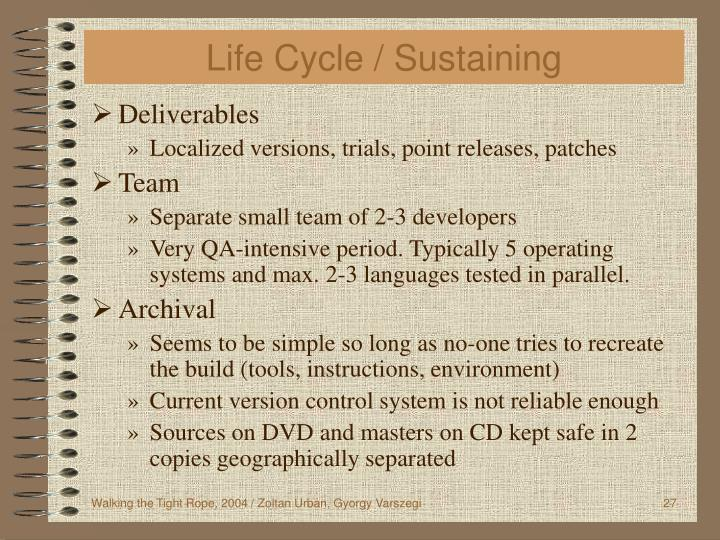 Life Cycle / Sustaining