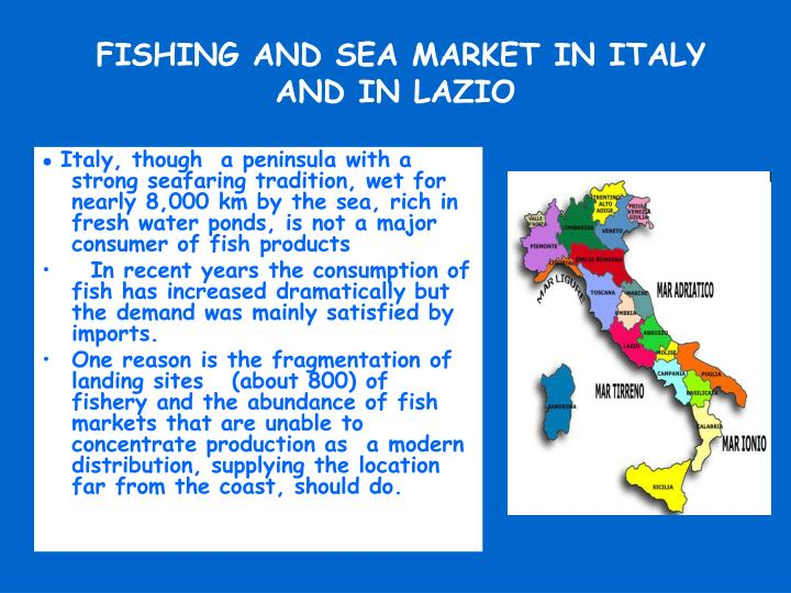 FISHING AND SEA MARKET IN ITALY AND IN LAZIO