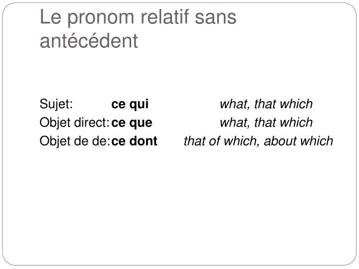 Le pronom relatif sans antécédent