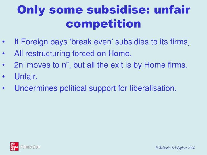 If Foreign pays 'break even' subsidies to its firms,