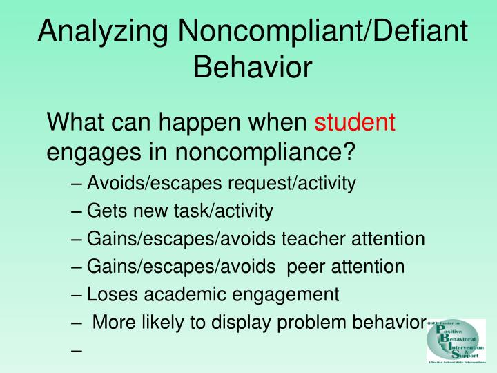 Analyzing Noncompliant/Defiant Behavior