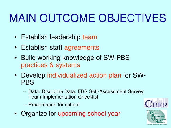 MAIN OUTCOME OBJECTIVES