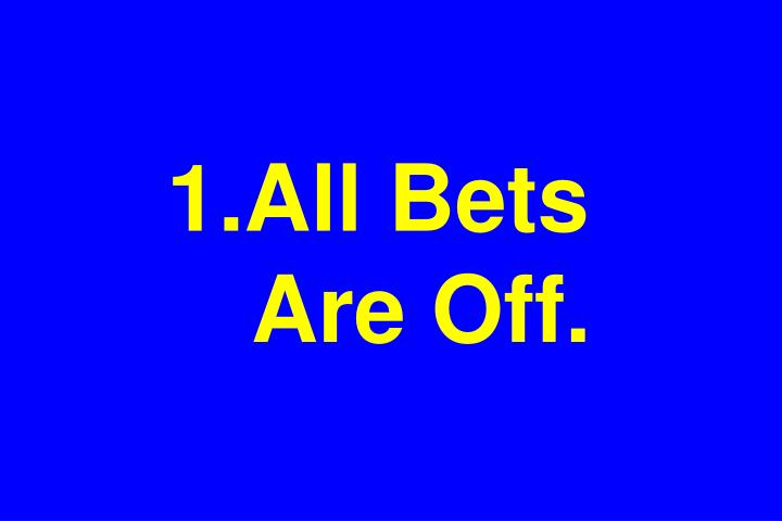 All Bets