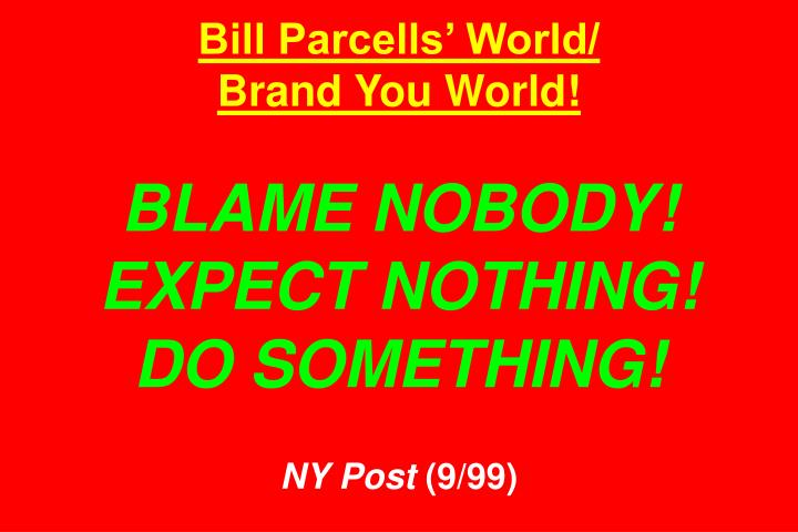 Bill Parcells World/