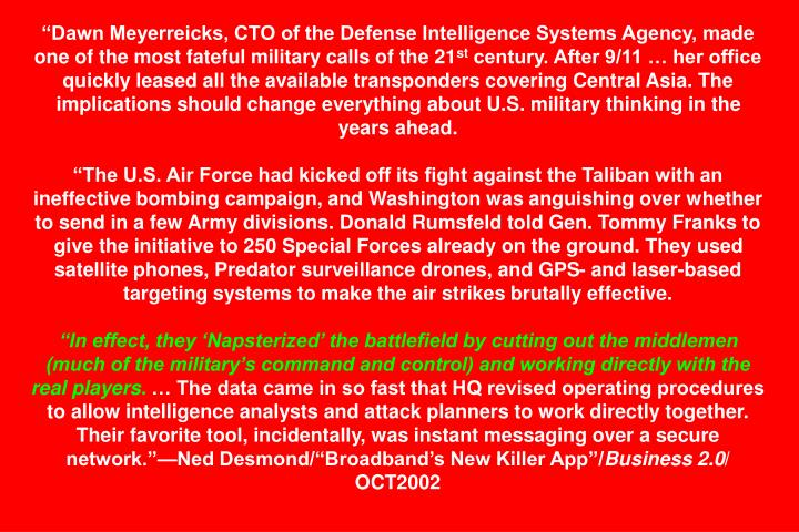 Dawn Meyerreicks, CTO of the Defense Intelligence Systems Agency, made one of the most fateful military calls of the 21