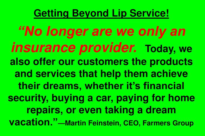 Getting Beyond Lip Service!