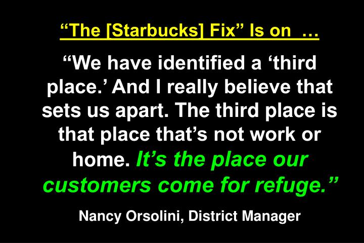 The [Starbucks] Fix Is on