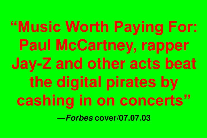 Music Worth Paying For: Paul McCartney, rapper Jay-Z and other acts beat the digital pirates by cashing in on concerts