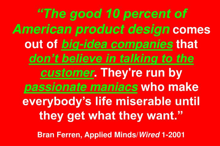 The good 10 percent of American product design
