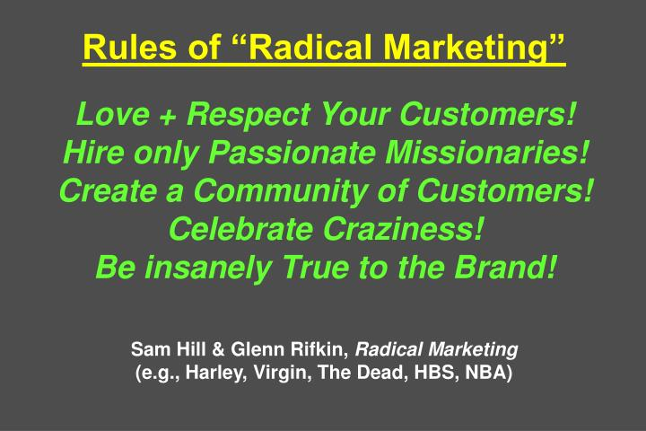 Rules of Radical Marketing