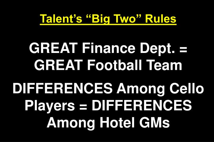 Talents Big Two Rules