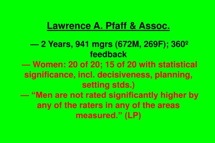 Lawrence A. Pfaff & Assoc.