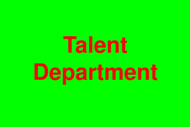 Talent Department
