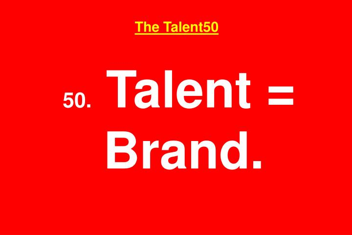 The Talent50