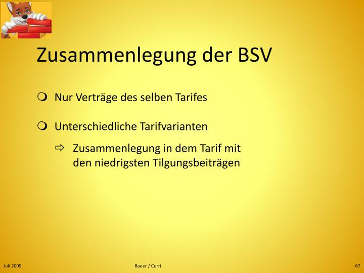 Zusammenlegung der BSV