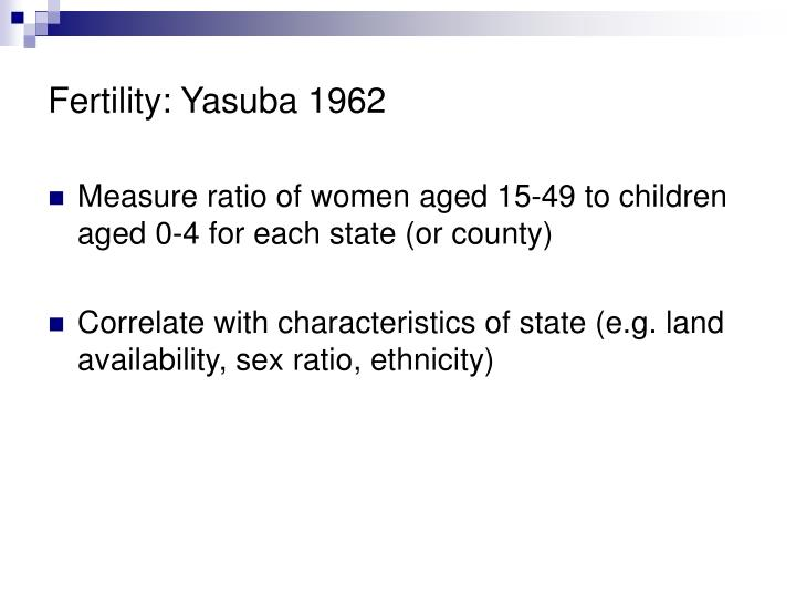 Fertility: Yasuba 1962