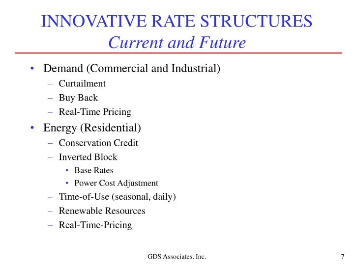 INNOVATIVE RATE STRUCTURES